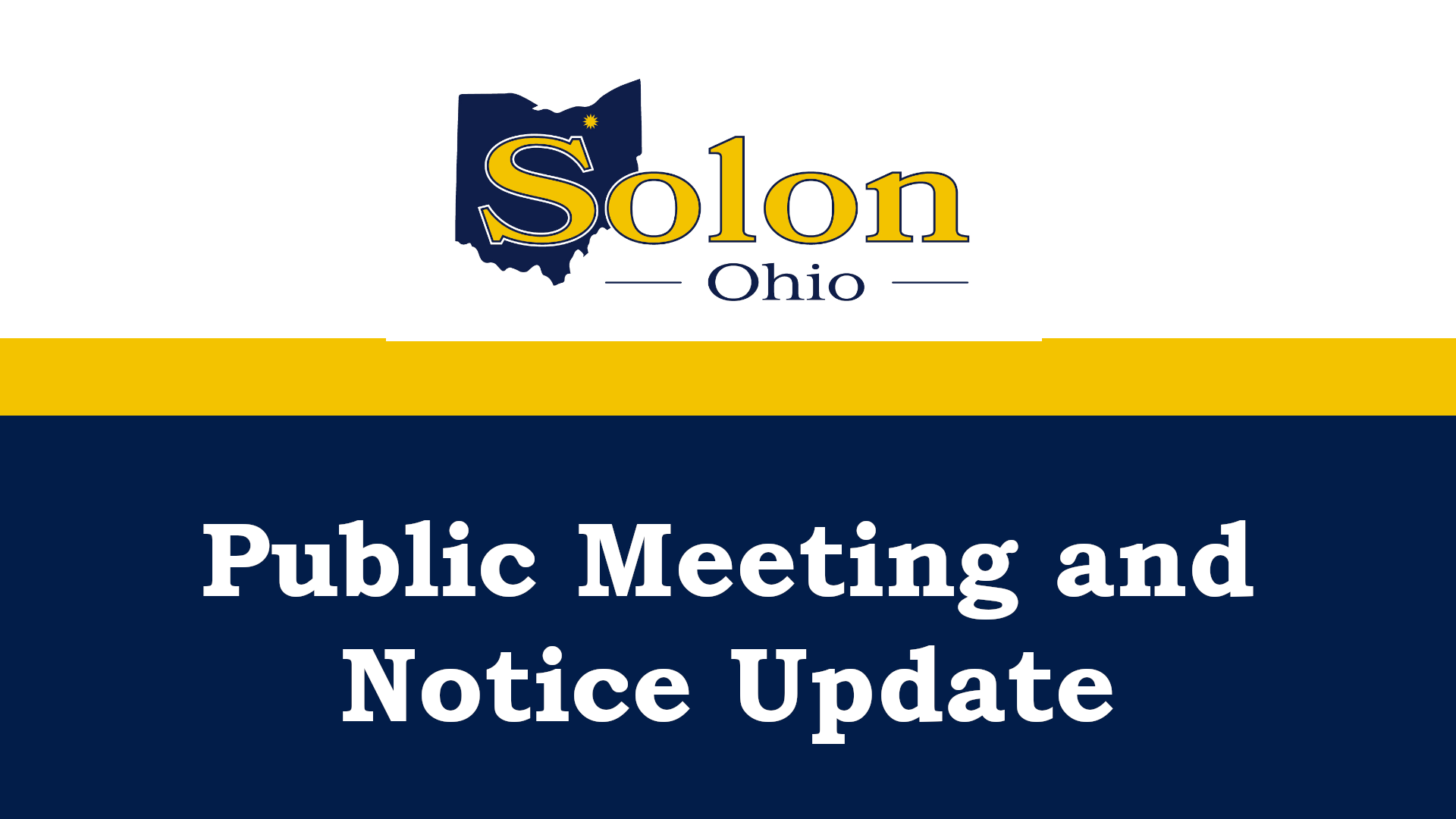 Public Meeting and Notice Update
